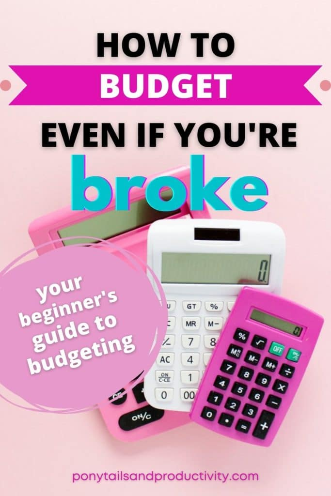 How to Budget Even if You're Broke